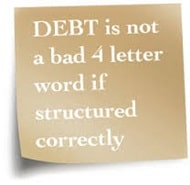 Debt is not a bad 4 letter word sign
